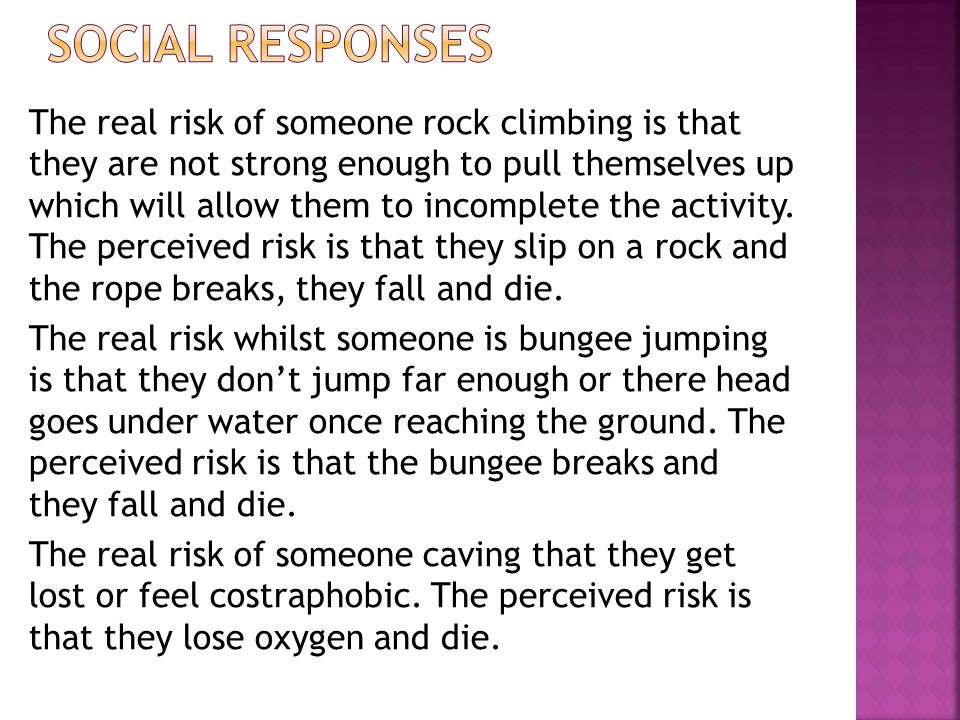 The real risk of someone rock climbing is that they are not strong enough to pull themselves up which will allow them to incomplete the activity.