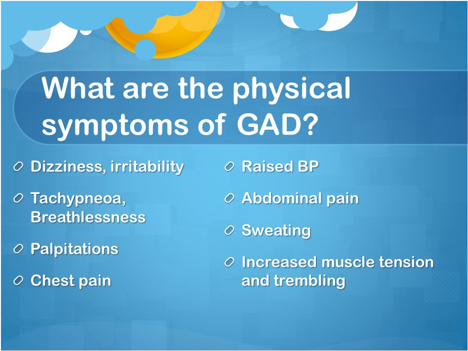 What are the physical symptoms of GAD.