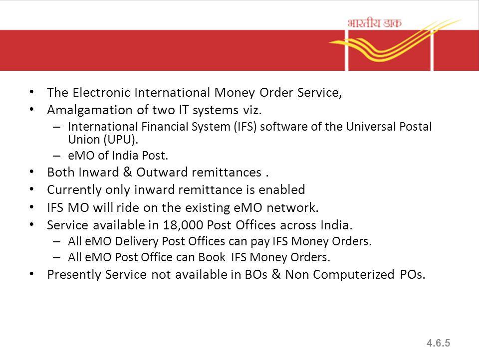 The Electronic International Money Order Service, Amalgamation of two IT systems viz.