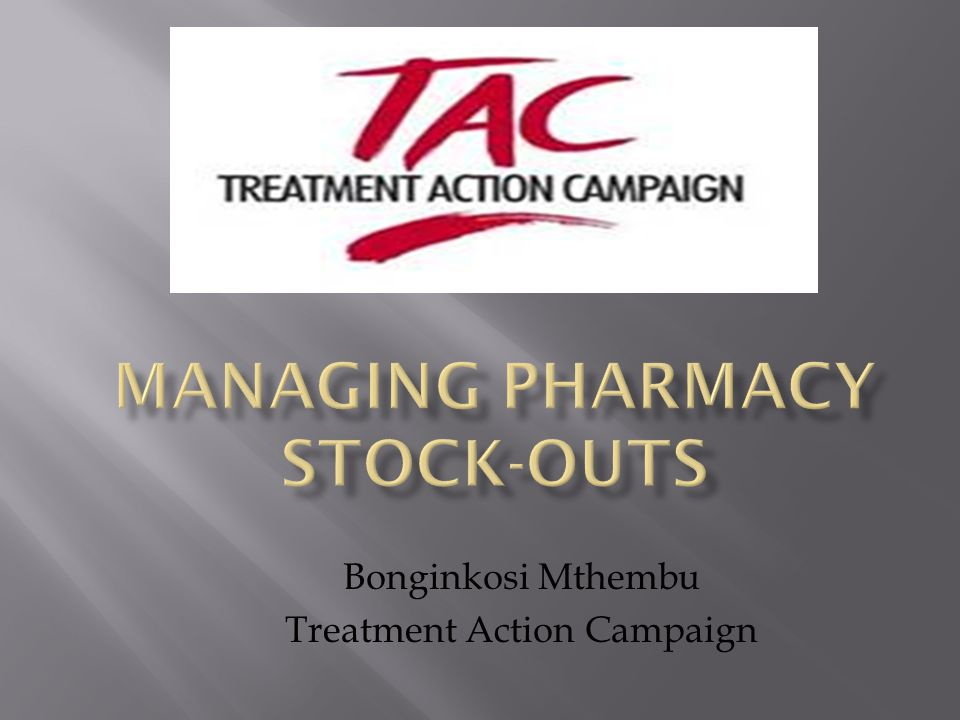  Treatment Action Campaign is a non- governmental organization that is advocating and lobbying for accessibility and affordability of HIV/AIDS treatment for all South Africans with HIV/AIDS.