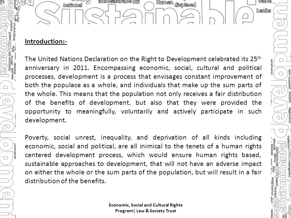 Introduction:- The United Nations Declaration on the Right to Development celebrated its 25 th anniversary in 2011.