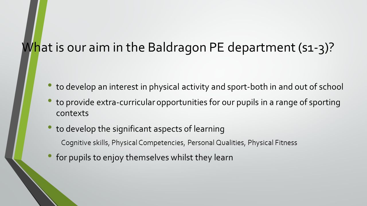 What is our aim in the Baldragon PE department (s1-3).