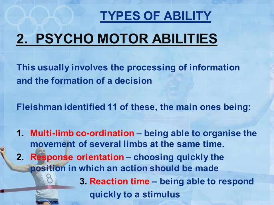 TYPES OF ABILITY 2.