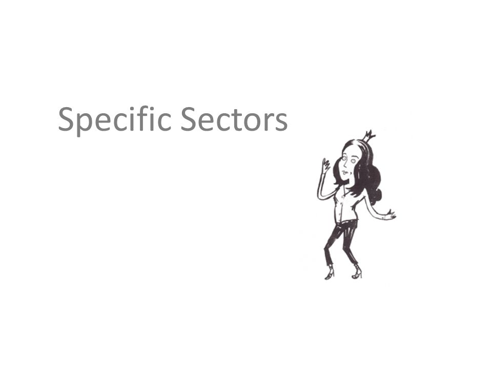 Specific Sectors