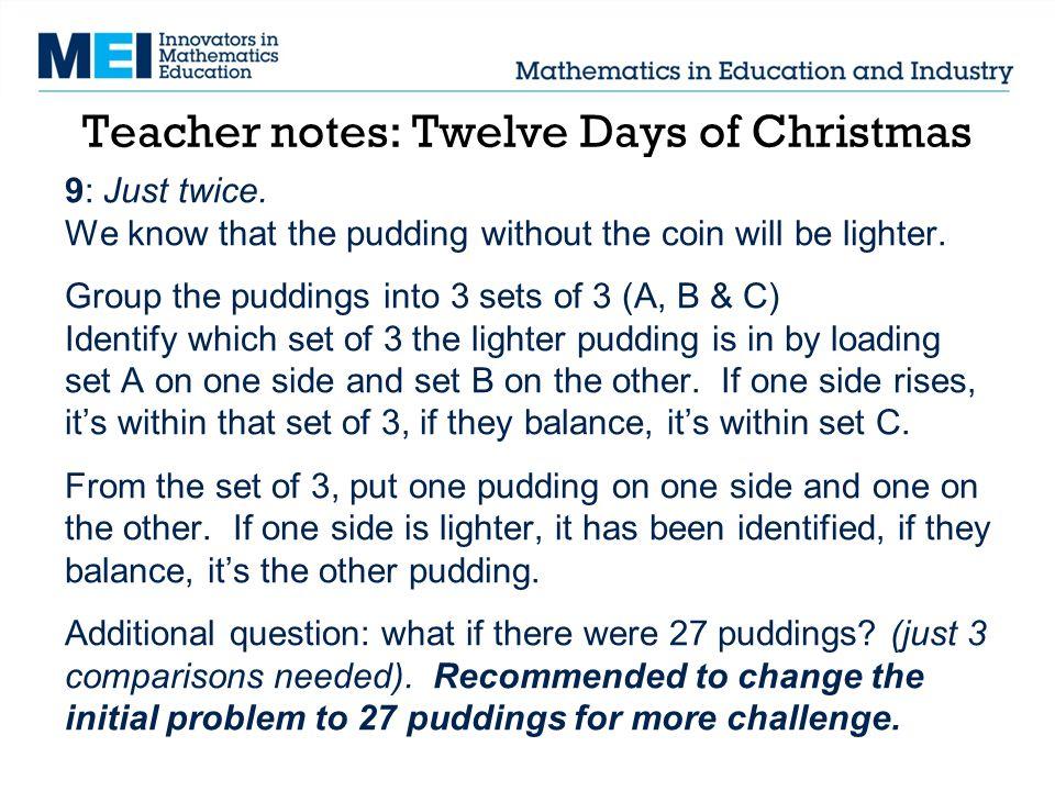 Teacher notes: Twelve Days of Christmas 9: Just twice.