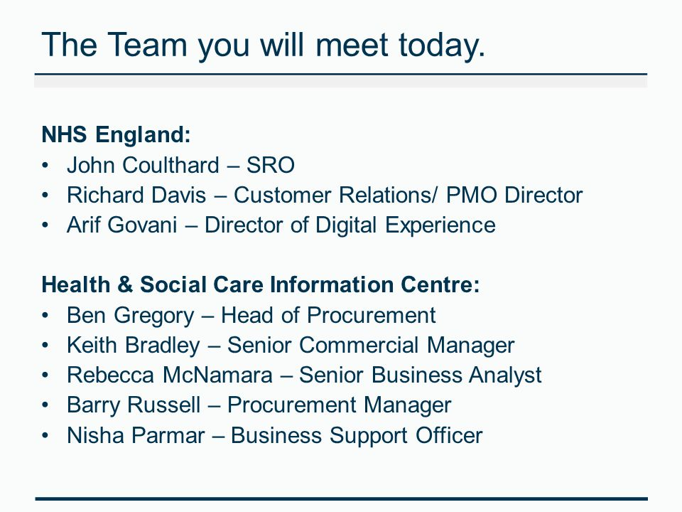 The Team you will meet today.