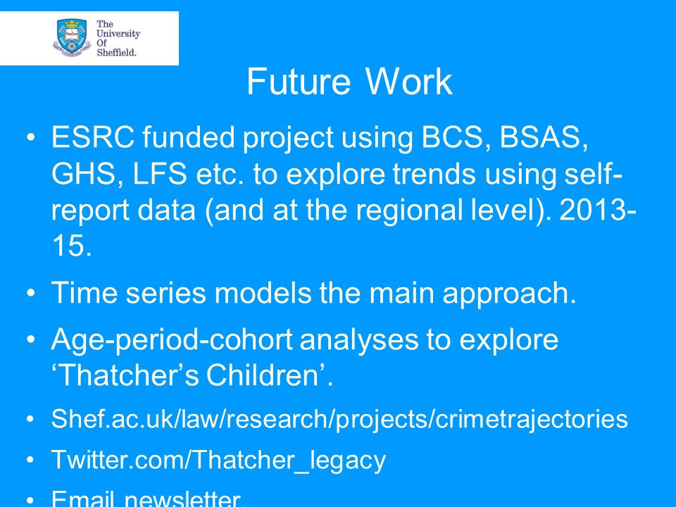 Future Work ESRC funded project using BCS, BSAS, GHS, LFS etc.