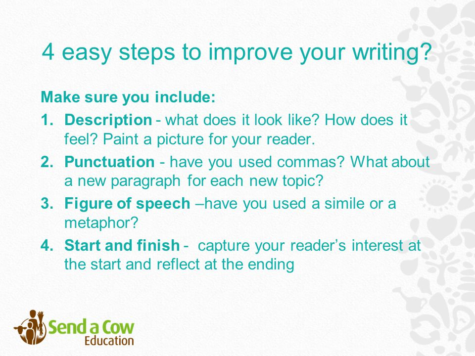 Task 8:How to Start How will you grab your reader's attention from the start.
