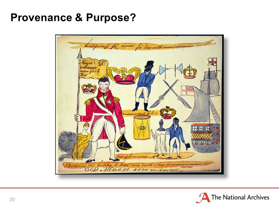 Provenance & Purpose? 20