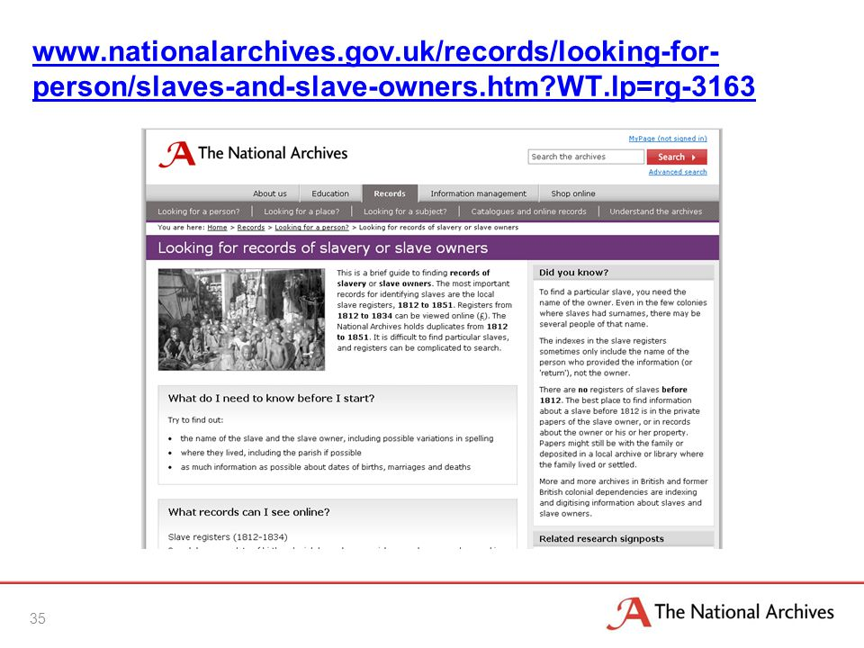 www.nationalarchives.gov.uk/records/looking-for- person/slaves-and-slave-owners.htm?WT.lp=rg-3163 35