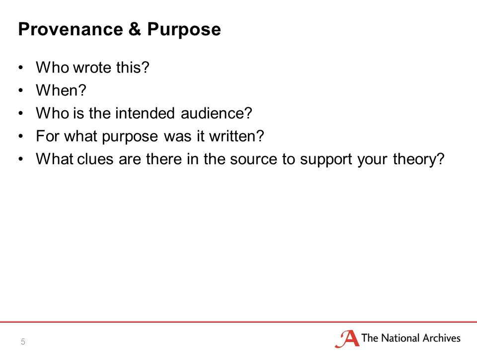 Provenance & Purpose Who wrote this. When. Who is the intended audience.
