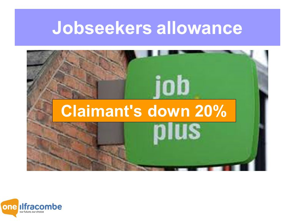 Jobseekers allowance Claimant s down 20%