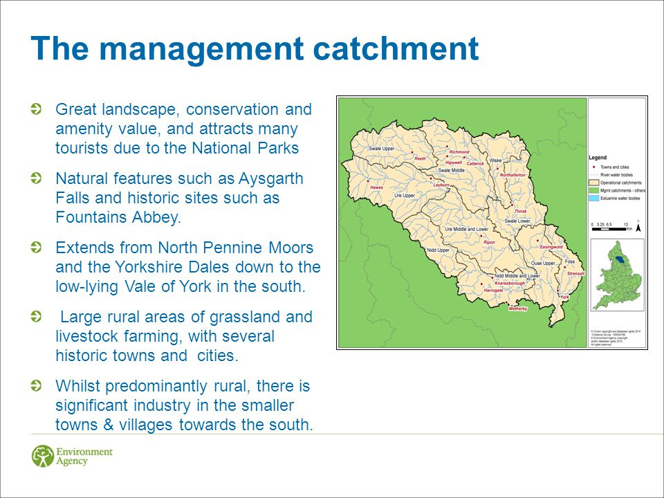 The management catchment Great landscape, conservation and amenity value, and attracts many tourists due to the National Parks Natural features such as Aysgarth Falls and historic sites such as Fountains Abbey.