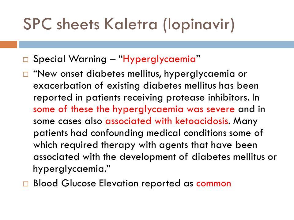 SPC Norvir (ritonavir)  Special Warning  Diabetes mellitus and hyperglycaemia: New onset diabetes mellitus, hyperglycaemia or exacerbation of existing diabetes mellitus has been reported in patients receiving protease inhibitors.