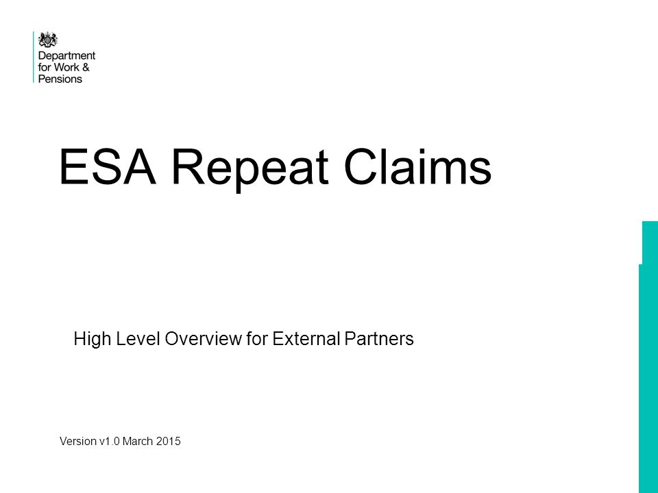 High Level Overview for External Partners ESA Repeat Claims Version v1.0 March 2015