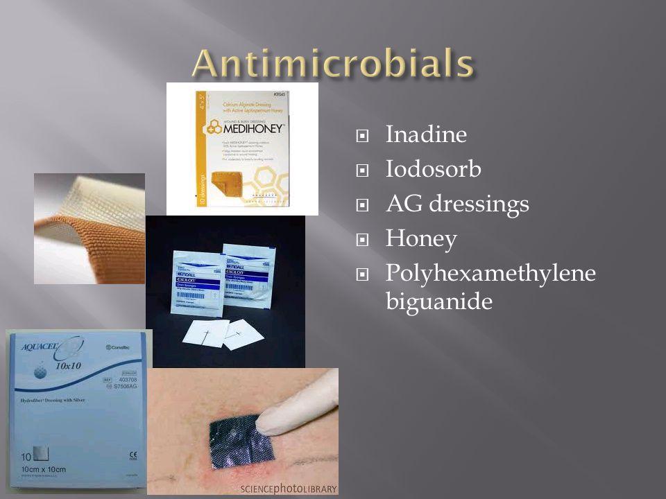  Inadine  Iodosorb  AG dressings  Honey  Polyhexamethylene biguanide