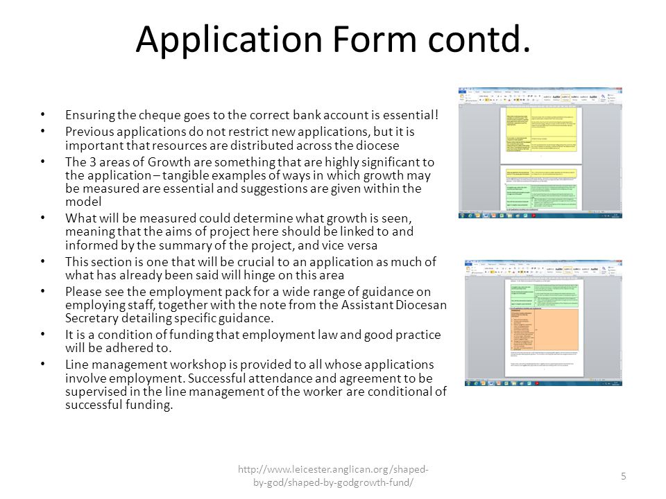 What You Can Expect That your application will be treated impartially and confidentially That the Growth Fund is continually interested in your feedback on the process The Support Officer will be an available point of contact when required http://www.leicester.anglican.org/shaped- by-god/shaped-by-godgrowth-fund/ 6