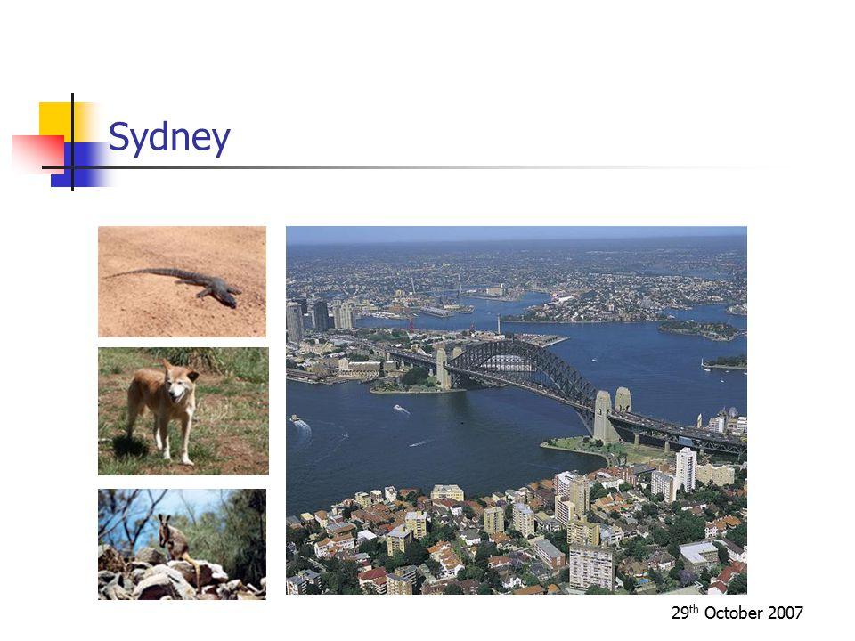 29 th October 2007 Sydney