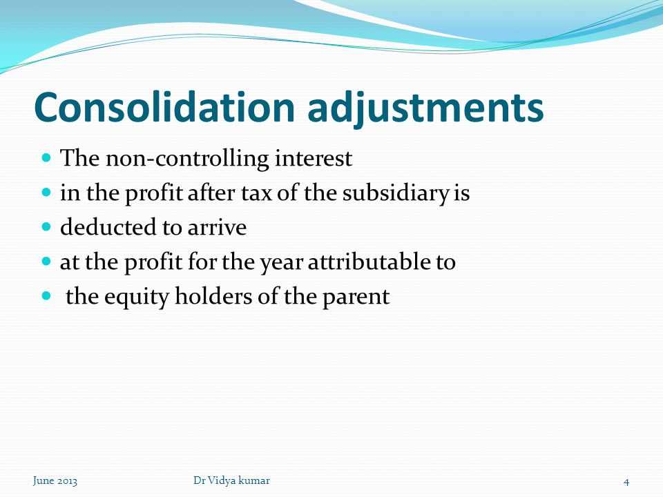 Consolidation adjustments The amounts paid as dividends to the parent company s shareholders are shown as deductions in the consolidated statement of changes in equity.