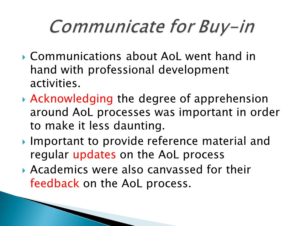  Communications about AoL went hand in hand with professional development activities.