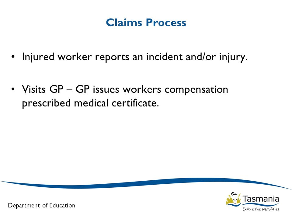 Department of Education Claims Process Injured worker reports an incident and/or injury.