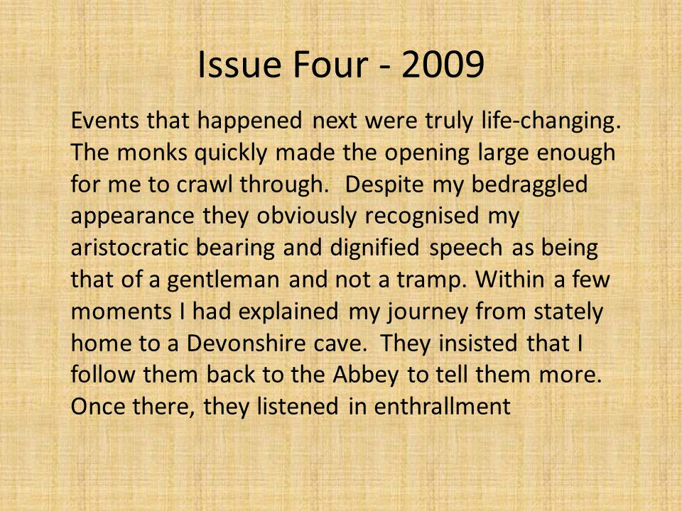 Issue Four - 2009 Events that happened next were truly life-changing.