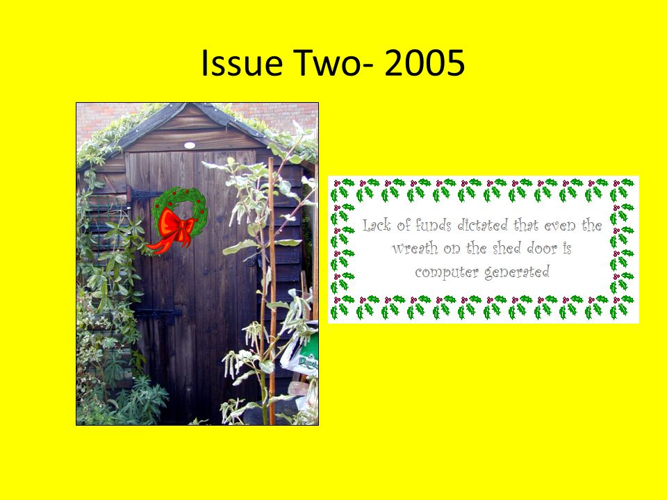 Issue Four - 2009 I argued that I had signed under duress [and the effect of the Tonic Wine] but to no avail.