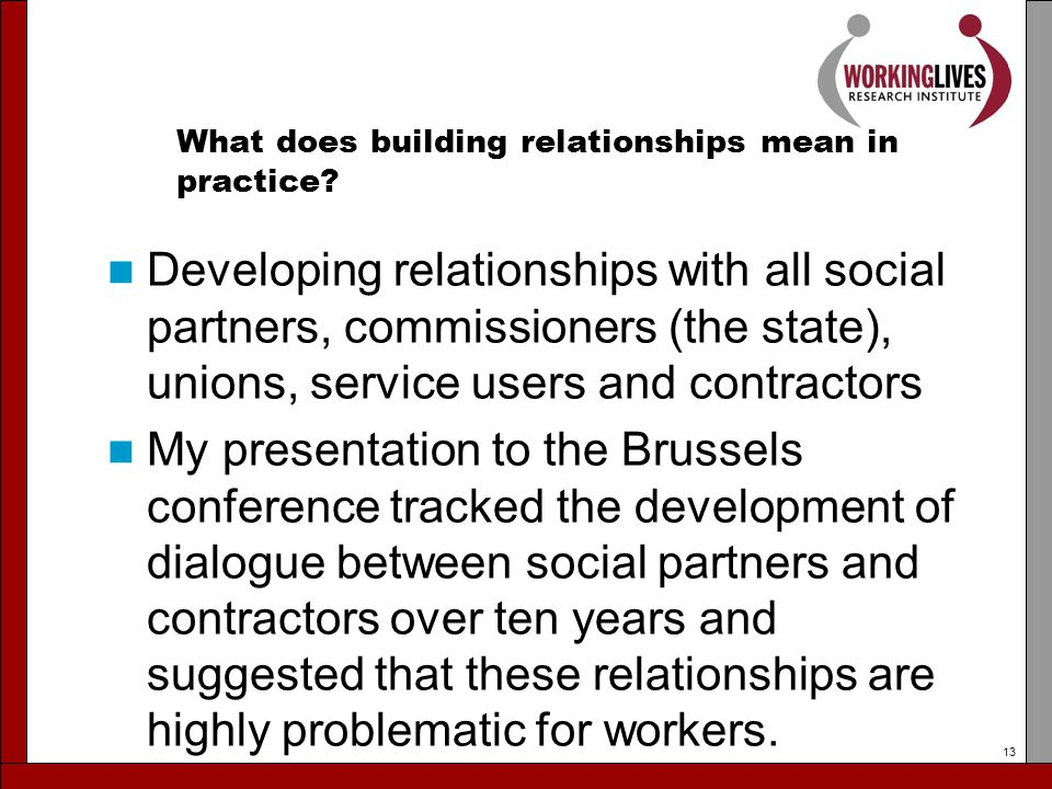 What does building relationships mean in practice.