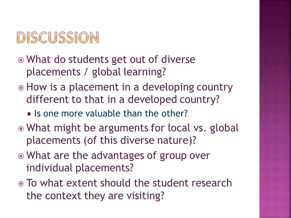  What do students get out of diverse placements / global learning.