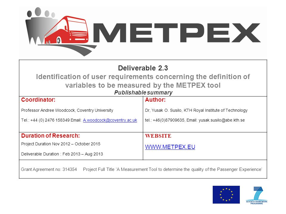 Deliverable 2.3 Identification of user requirements concerning the definition of variables to be measured by the METPEX tool Publishable summary Coord
