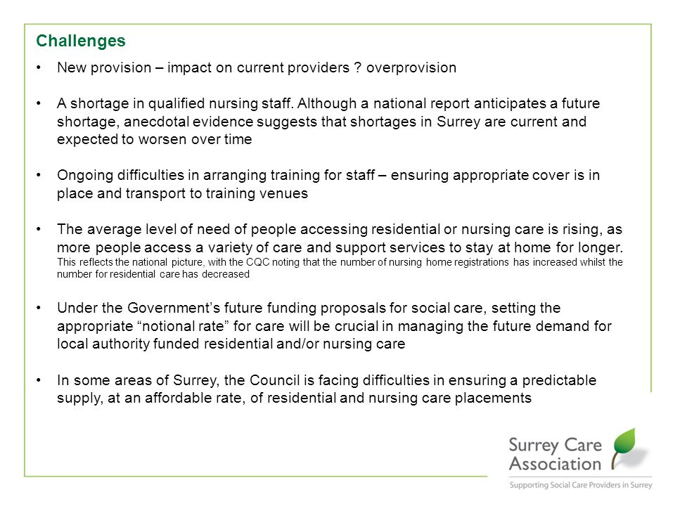 Challenges New provision – impact on current providers .