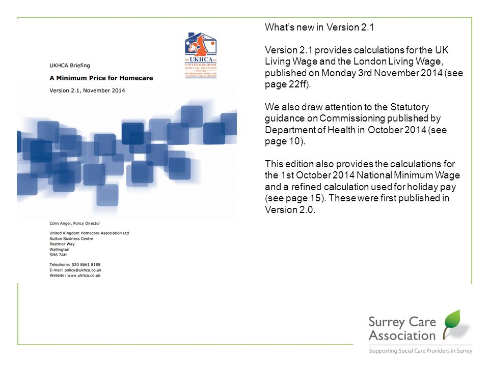 http://www.ukhca.co.uk/pdfs/AMinimumPriceforHomecareVersion2120141103.pdf