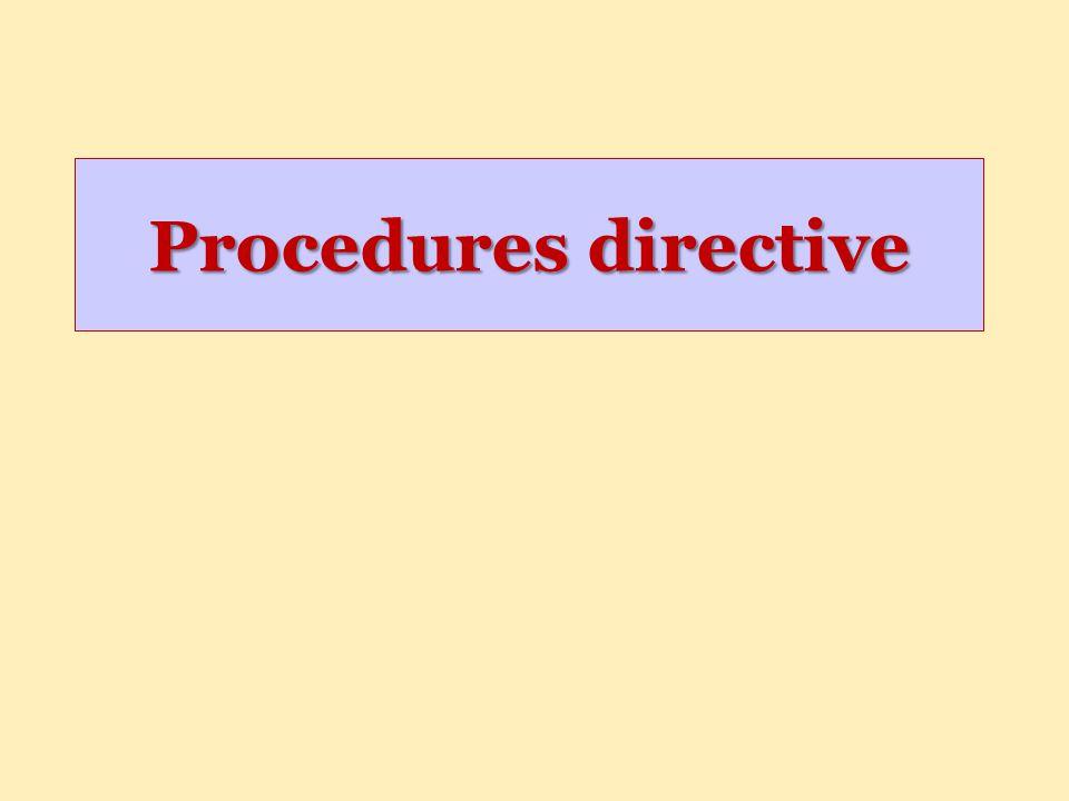 Procedures directive