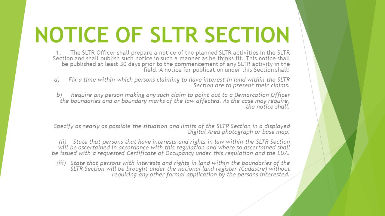 NOTICE OF SLTR SECTION 1.The SLTR Officer shall prepare a notice of the planned SLTR activities in the SLTR Section and shall publish such notice in s