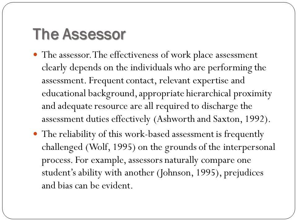 The Assessor The assessor.