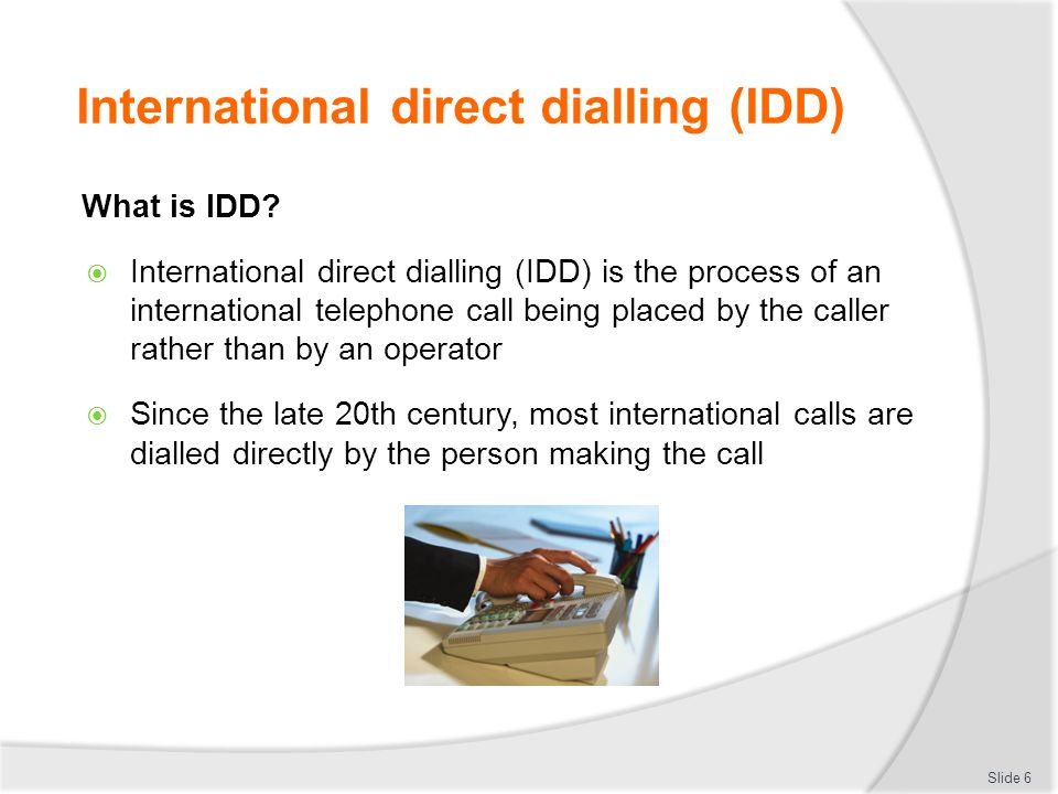 IDD service restrictions Internal lock-outs on International Direct Dial (IDD) service from nominated extensions and/or handsets  Public phones  Business centre  Offices  Conference and meeting rooms  Guest rooms Slide 17