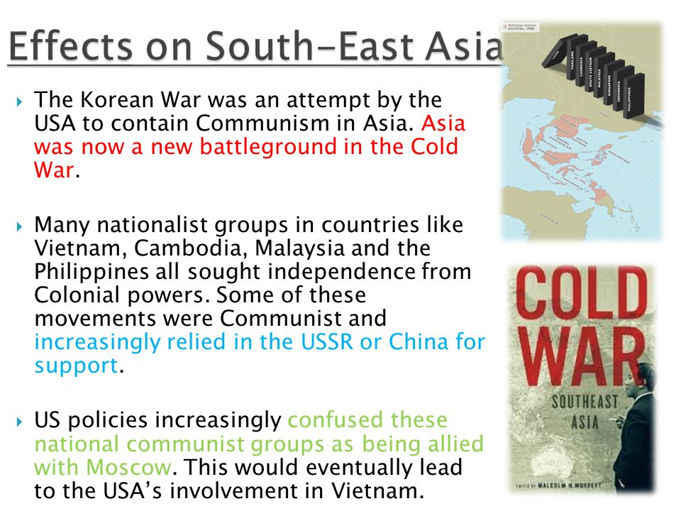  The Korean War was an attempt by the USA to contain Communism in Asia.
