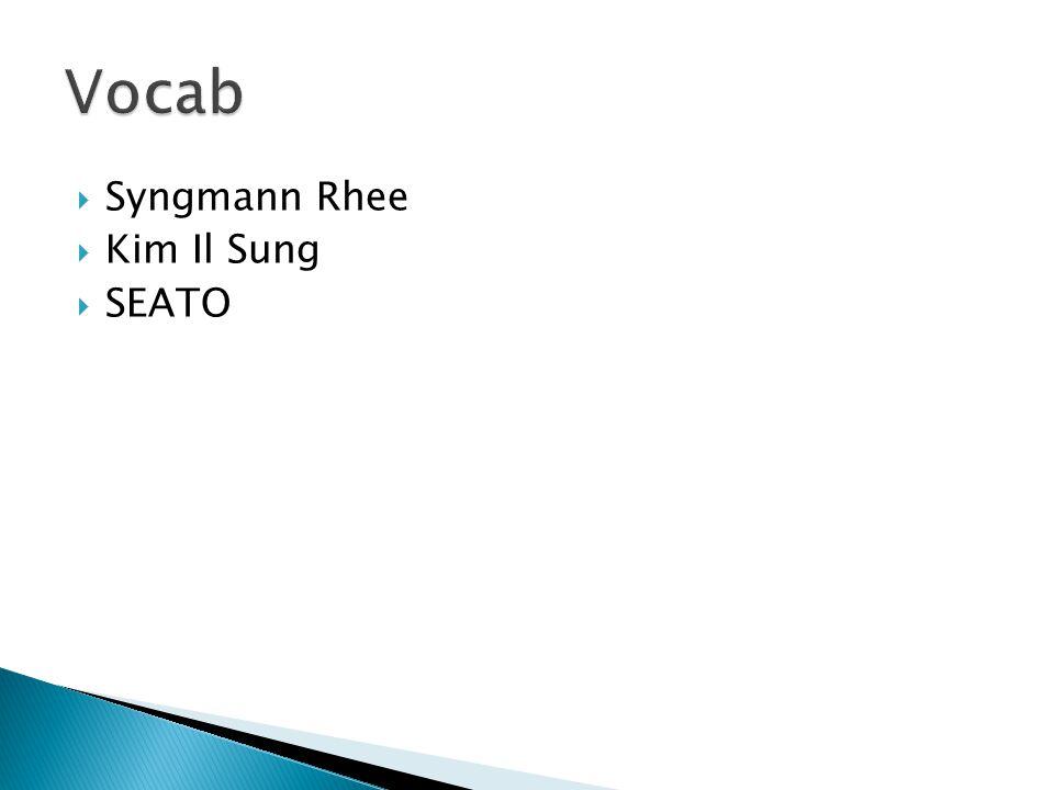  Syngmann Rhee  Kim Il Sung  SEATO