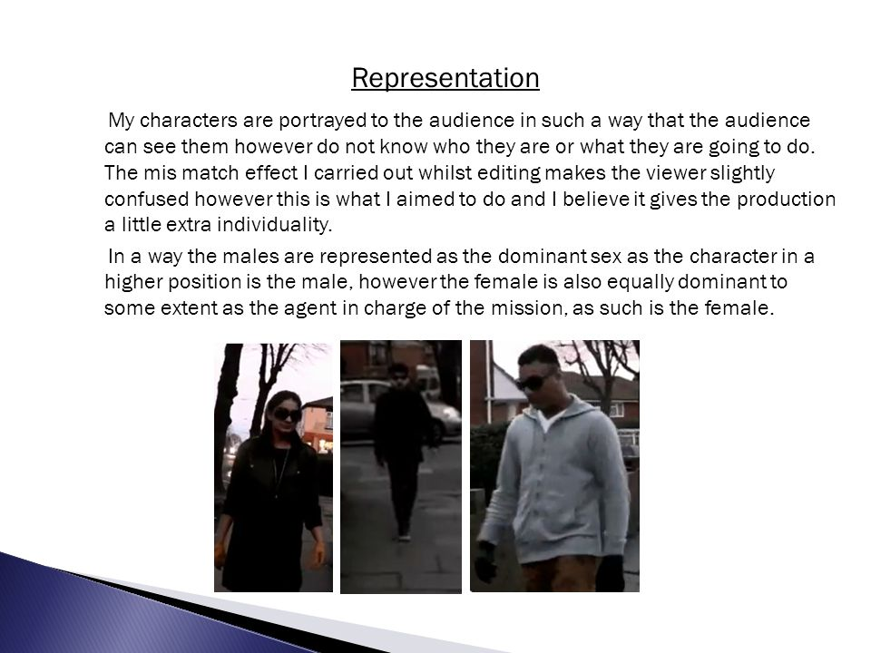As this character is a female I wanted to portray the character in a unique way as a female secret agent is not very common in films unless she is a main heroine.