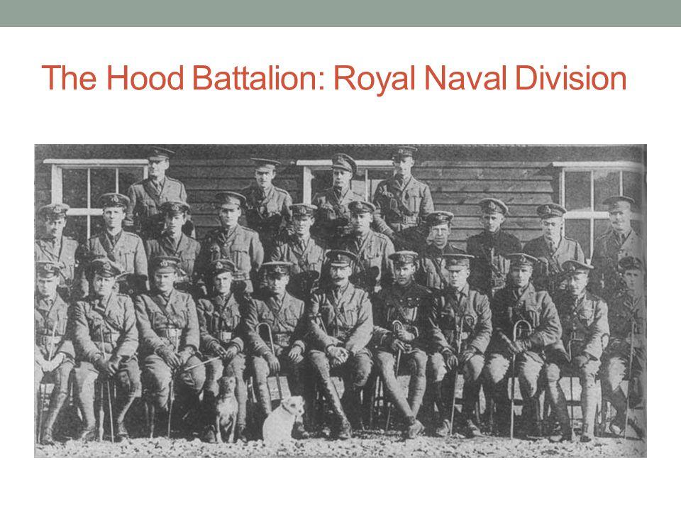 The Hood Battalion: Royal Naval Division