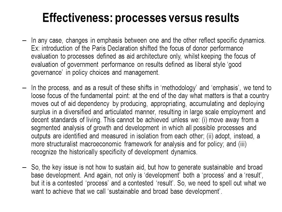 Effectiveness: processes versus results – In any case, changes in emphasis between one and the other reflect specific dynamics.