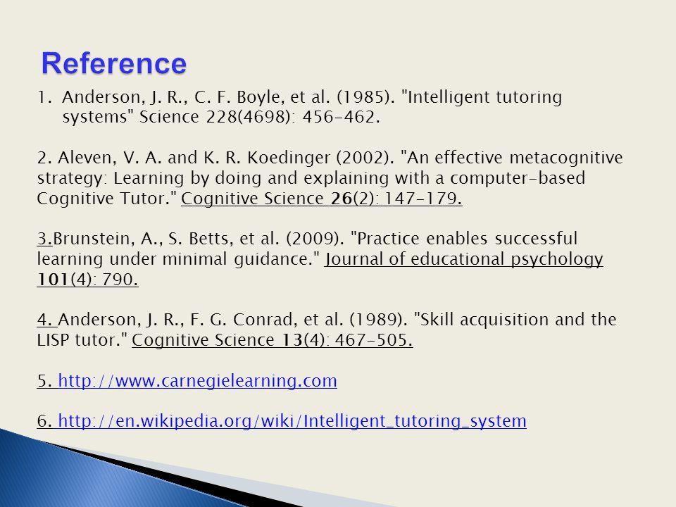 1.Anderson, J.R., C. F. Boyle, et al. (1985).