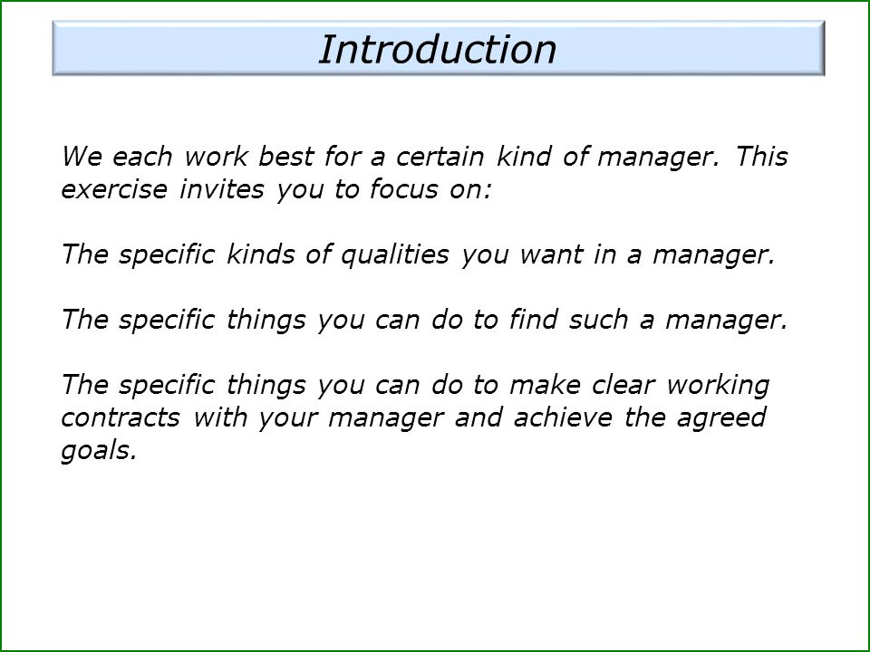We each work best for a certain kind of manager.