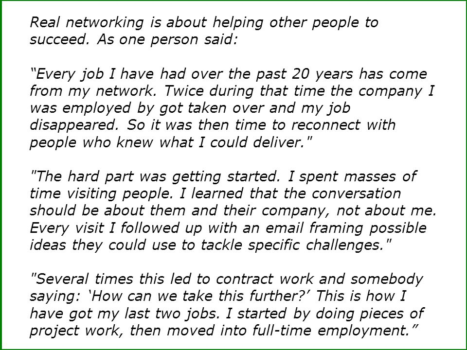 Real networking is about helping other people to succeed.