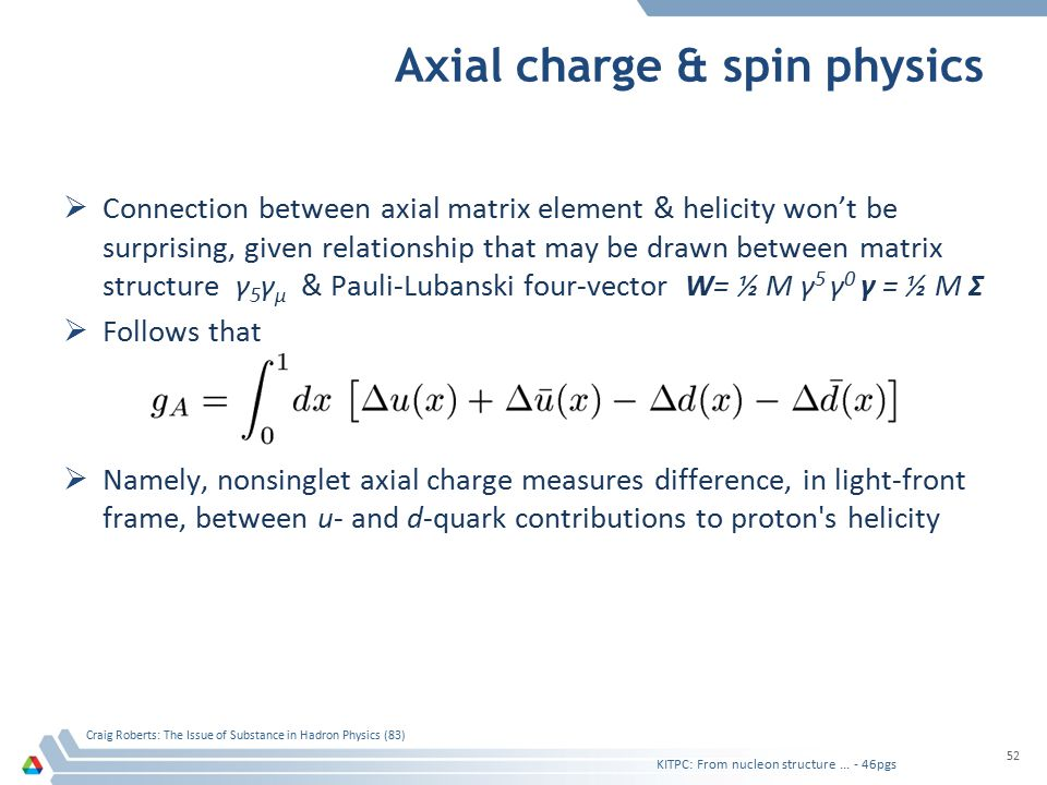 Axial charge & spin physics  Connection between axial matrix element & helicity won't be surprising, given relationship that may be drawn between mat