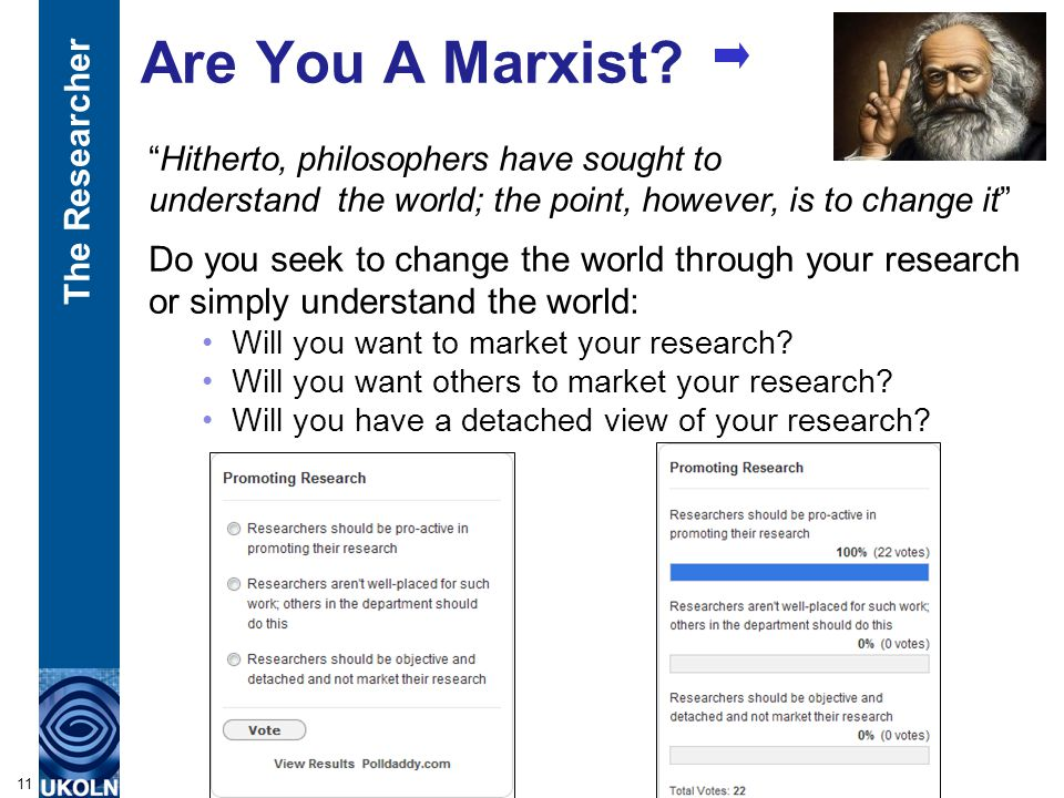 "Are You A Marxist? ""Hitherto, philosophers have sought to understand the world; the point, however, is to change it"" Do you seek to change the world t"