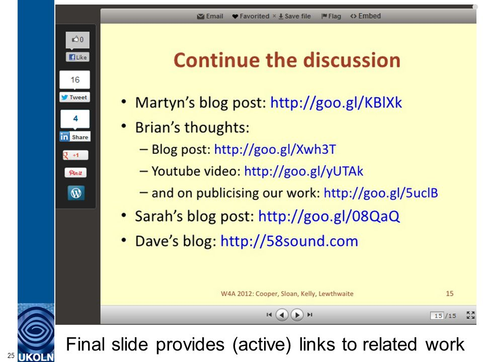 Final slide provides (active) links to related work 25
