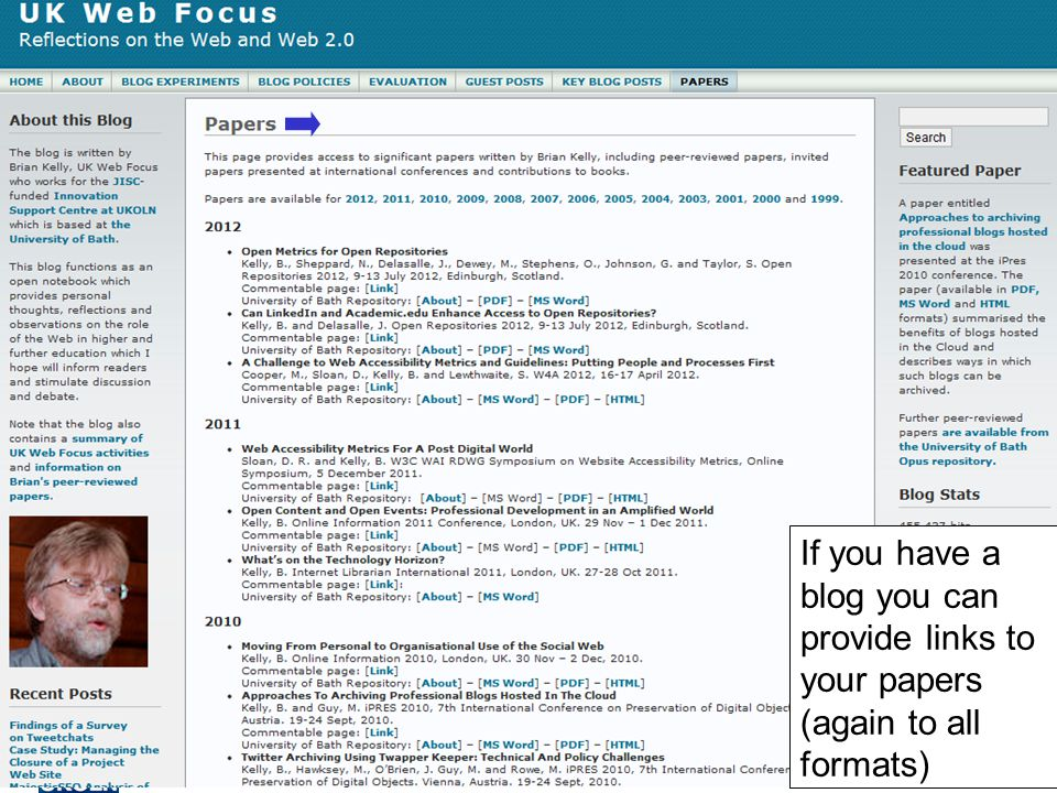 The Blog 37 If you have a blog you can provide links to your papers (again to all formats)