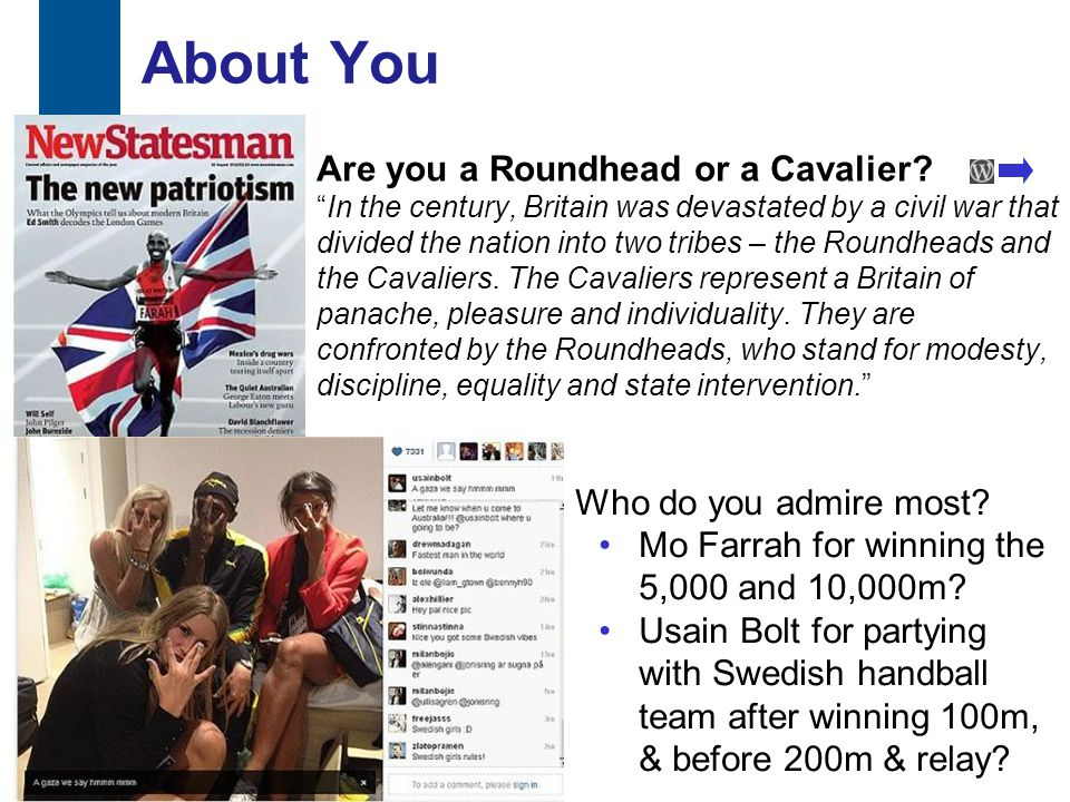 About You Are you a Roundhead or a Cavalier.