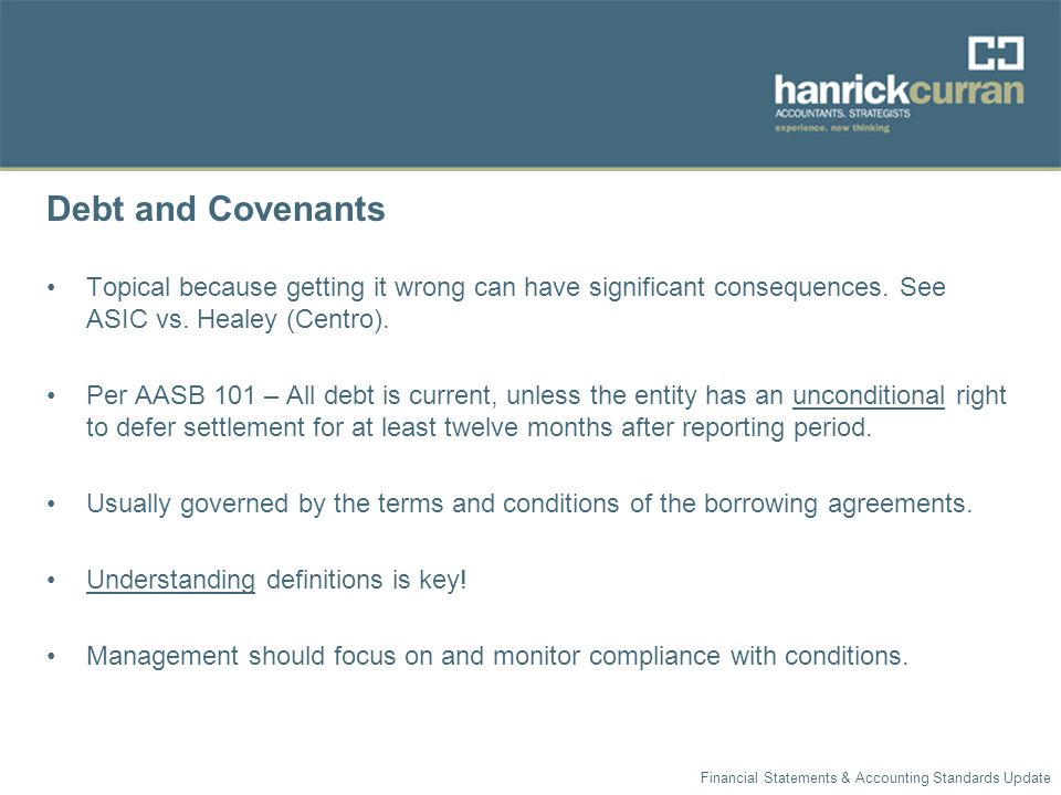 Debt and Covenants Topical because getting it wrong can have significant consequences.